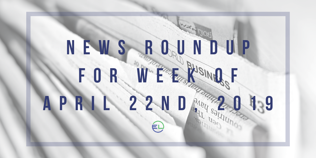 News Roundup for Week of April 22nd