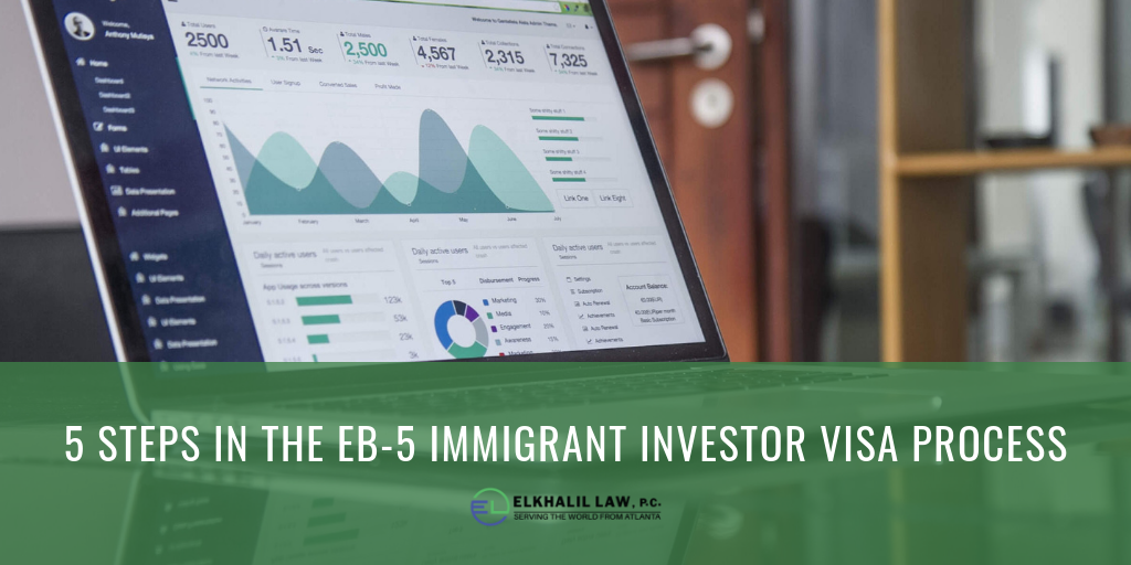 5 Steps in the EB-5 Immigrant Investor Visa Process